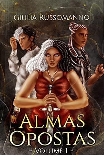 Almas Opostas: vol. 1