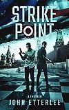 Strike Point: An international spy thriller (Roger O'Neil Book 2)