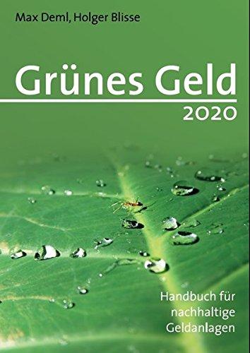 Grünes Geld 2020 - Handbuch für nachhaltige Geldanlagen