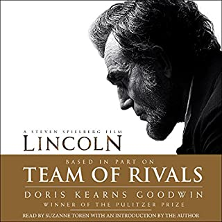 Team of Rivals     The Political Genius of Abraham Lincoln              Written by:                                                                                                                                 Doris Kearns Goodwin                               Narrated by:                                                                                                                                 Suzanne Toren                      Length: 41 hrs and 32 mins     28 ratings     Overall 4.6