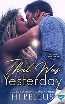 That Was Yesterday (The Yesterday Series Book 2) by [HJ Bellus]