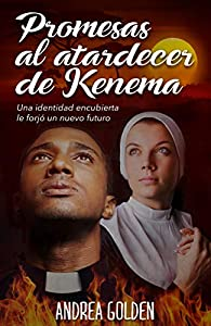 Promesas al atardecer de Kenema: par Andrea Golden