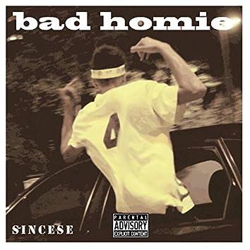 Bad Homie