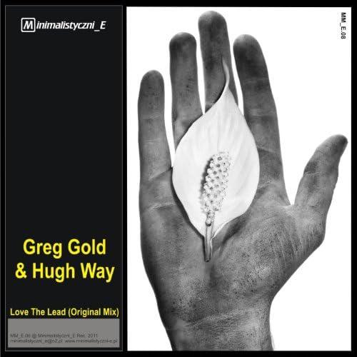 Greg Gold, Hugh Way