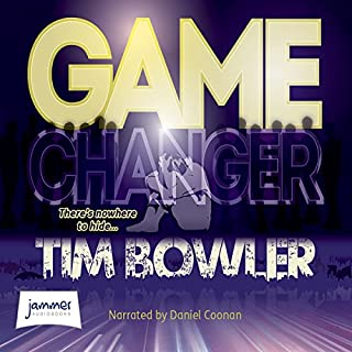 Game Changer                   By:                                                                                                                                 Tim Bowler                               Narrated by:                                                                                                                                 Daniel Coonan                      Length: 5 hrs and 31 mins     1 rating     Overall 2.0