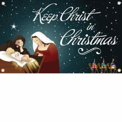Keep Christ in Christmas Outdoor Banner, Heavy Vinyl 3 x 5 Foot