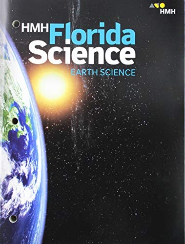 Compare Textbook Prices for Student Edition Grades 6-8 2019: Earth HMH Florida Science Student Edition ISBN 9781328781284 by HOUGHTON MIFFLIN HARCOURT