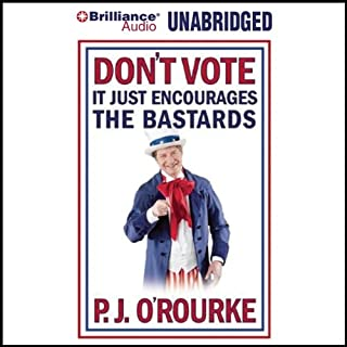 Don't Vote - It Just Encourages the Bastards cover art