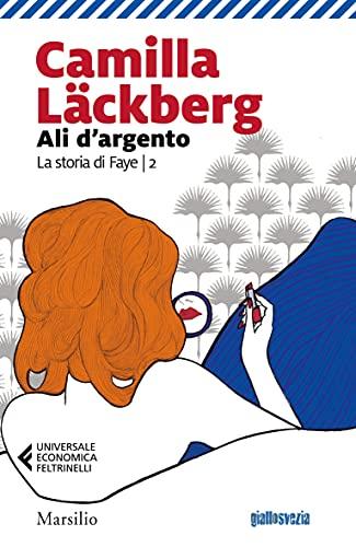 Ali d'argento (La storia di Faye Vol. 2)