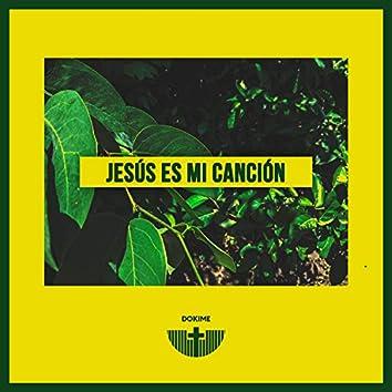 Jesús es mi Canción