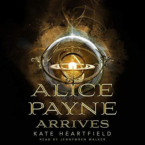 Alice Payne Arrives audiobook cover art