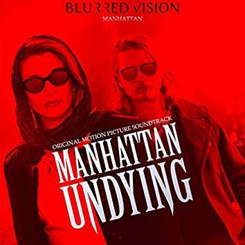 Manhattan (Manhattan Undying Original Motion Picture Soundtrack)