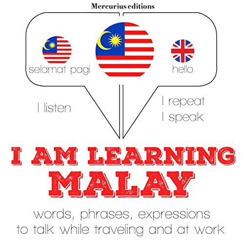 I am learning Malay     Listen. Repeat. Speak.              By:                                                                                                                                 J. M. Gardner                               Narrated by:                                                                                                                                 Katie,                                                                                        Visakan                      Length: 3 hrs and 55 mins     Not rated yet     Overall 0.0