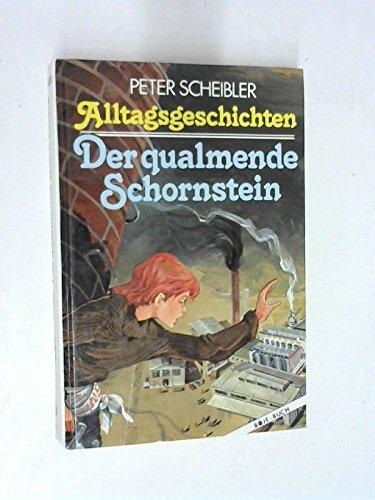 Alltagsgeschichten - Der qualmende Schornstein