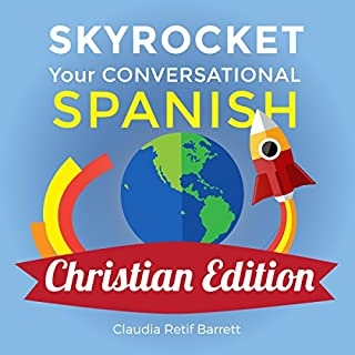 Skyrocket Your Conversational Spanish, Christian Edition cover art