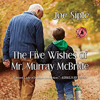 The Five Wishes of Mr. Murray McBride audiobook cover art
