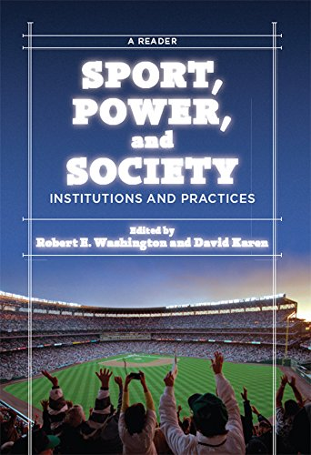 Sport, Power, and Society: Institutions and Practices: A Reader (English Edition)