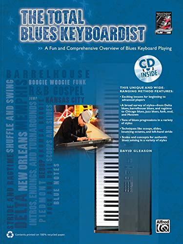 Total* the Total Blues Keyboardist: A Fun and Comprehensive Overview of Blues Keyboard Playing, Book & CD