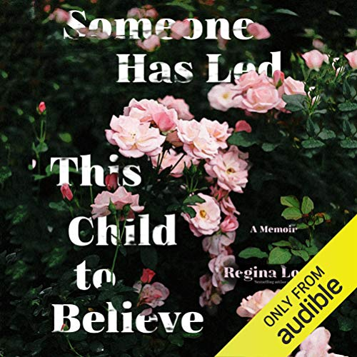 Someone Has Led This Child to Believe audiobook cover art