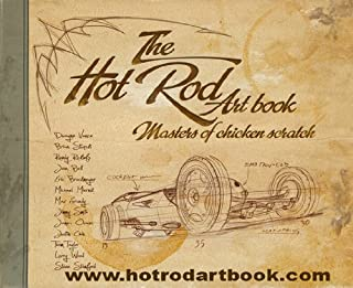 The Hot Rod Art Book Masters of Chicken Scratch