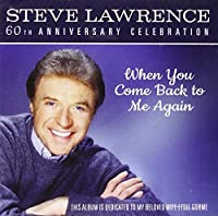 WHEN YOU COME BACK TO ME AGAIN: 60TH ANNIVERSARY CELEBRATION