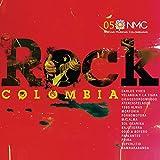Rock Colombia (Nuevas Músicas Colombianas: Nmc 05)