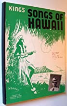 King's Songs of Hawaii: A Companion to King's Book of Hawaiian Melodies