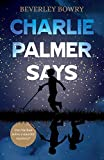 Charlie Palmer Says