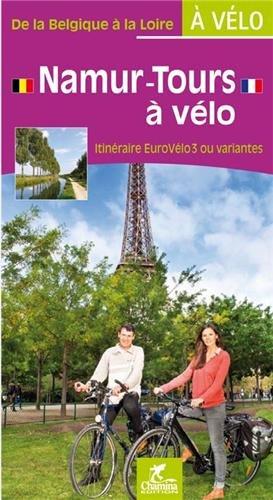 Namur-Tours à vélo - De la Belgique à la Loire