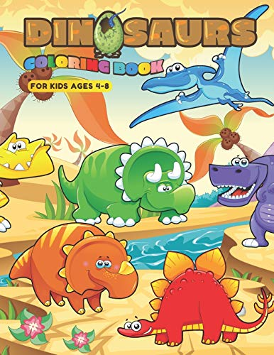 Dinosaur Coloring Book for Kids Ages 4-8: Coloring Book: Learn and Fun with Big Images and Cute Dino