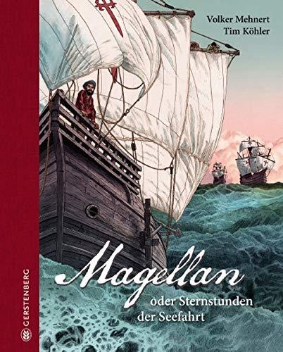 Magellan: Sternstunden der Seefahrt: oder Sternstunden der Seefahrt