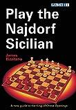 Play The Najdorf Sicilian-Rizzitano, James