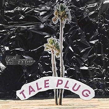 Tale Plug
