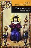 Hasta no verte Jesus mio (Spanish Edition)