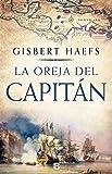 La oreja del capitán (Histórica)