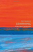 Learning: Very Short Introduction (Very Short Introductions)