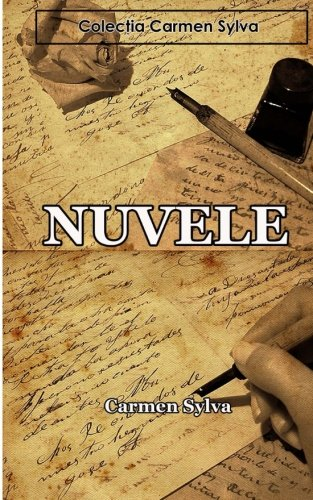Nuvele: Colectia Carmen Sylva