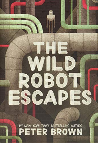 Image of The Wild Robot Escapes (The Wild Robot, 2)