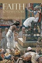 FAITH Joseph's Story: A Novel and Christian Bible Study