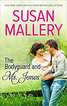 The Bodyguard and Ms. Jones (Celebration 1000 Book 1008) by [Susan Mallery]