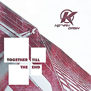 Together Till The End