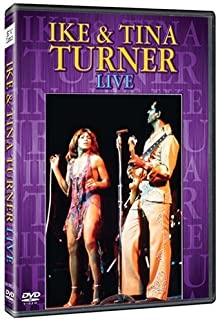 Ike & Tina Turner: Live by Eagle Rock Ent