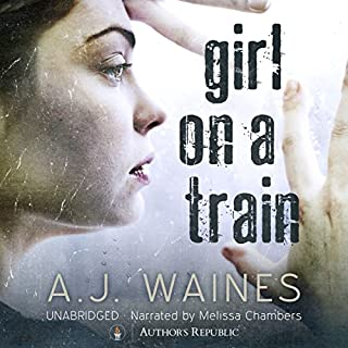 Girl on a Train                   By:                                                                                                                                 A. J. Waines                               Narrated by:                                                                                                                                 Melissa Chambers                      Length: 9 hrs     631 ratings     Overall 4.1