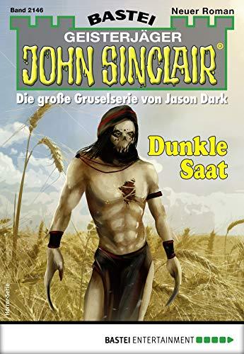 John Sinclair 2146 - Horror-Serie: Dunkle Saat