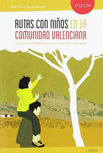 Rutas con niños en la Comunidad Valenciana (EXPLORADORES)