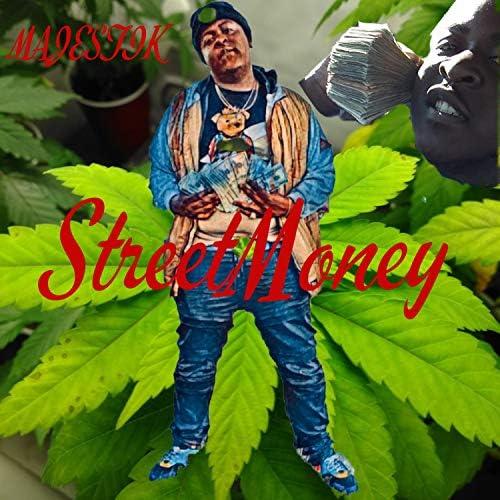 StreetMoney Majestik