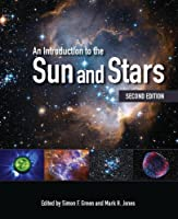 An Introduction to the Sun and Stars by Unknown(2015-04-13)