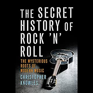 The Secret History of Rock 'n' Roll audiobook cover art
