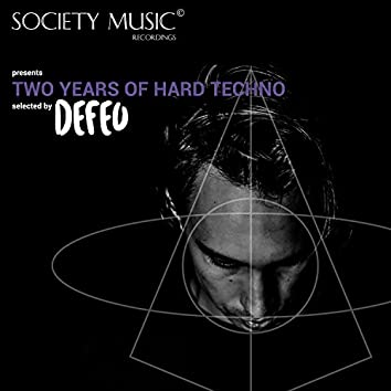 Two Years Of Hard Techno