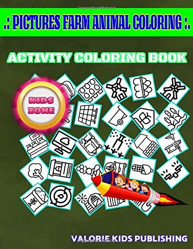 Pictures Farm Animal Coloring: 50 Activity Smartfarm, Windmill, Milk, Trowel, Fertilizer, Shear, Wheelbarrow, Rake For Boys 4-8 Picture Quizzes Words Activity And Coloring Books